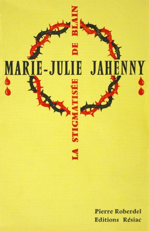 Couverture du livre La stigmatisée de Blain par Pierre Roberdel aux Editions Résiac