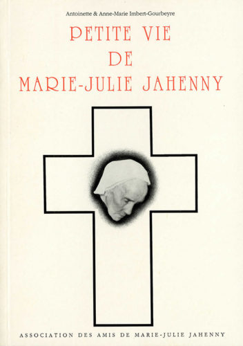 Couverture du livre Petite Vie de Marie-Julie Jahenny écrit par Antoinette et Anne-Marie Imbert-Gourbeyre